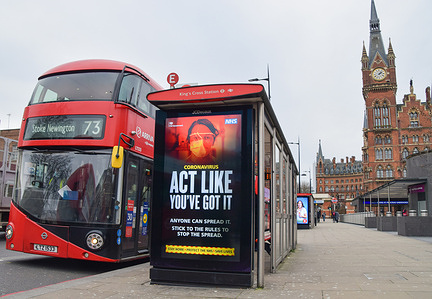 Act Like You've Got It' sign is pictured at a bus stop in King's Cross, London. England remains under lockdown as the government battles to keep the coronavirus pandemic under control.